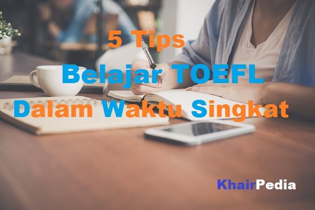 tips belajar toefl