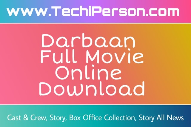 Darbaan 2020 Movie Story, Cast & Crew, Download Leak News