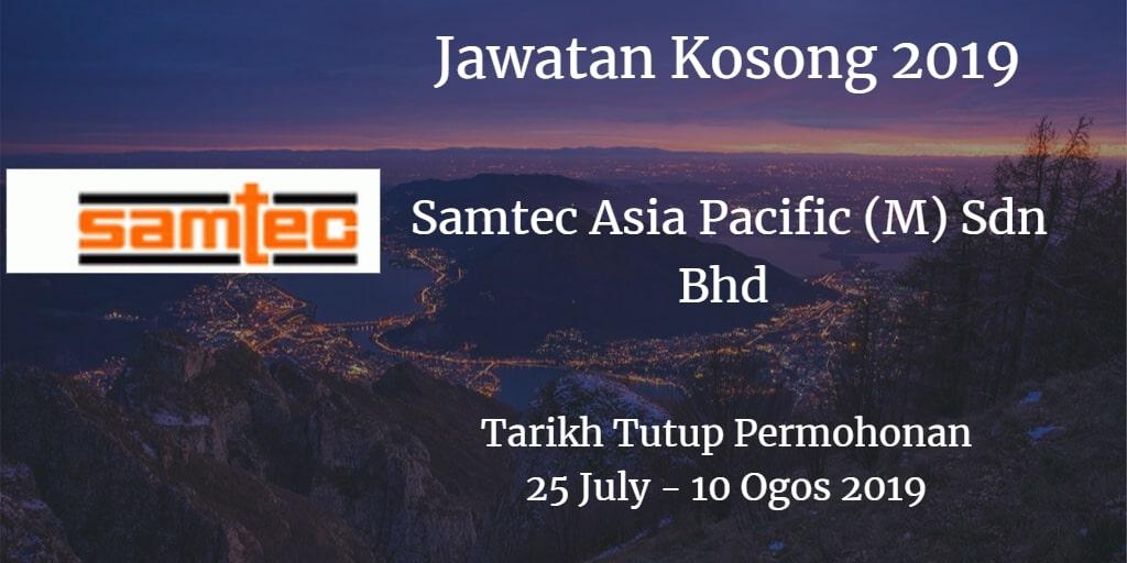 Jawatan Kosong Samtec Asia Pacific (M) Sdn Bhd 25 July - 10 Ogos 2019
