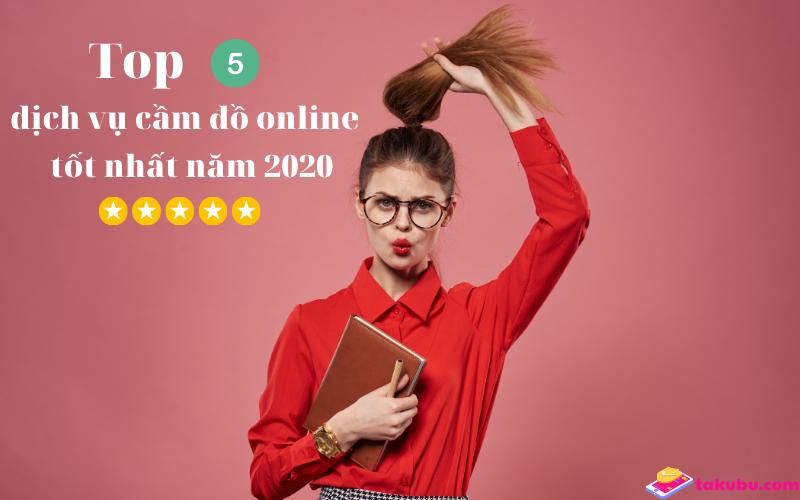 Top 5 dịch vụ cầm đồ tốt nhất thị trường năm 2020