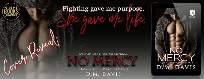 COVER REVEAL PACKET - No Mercy by D.M. Davis