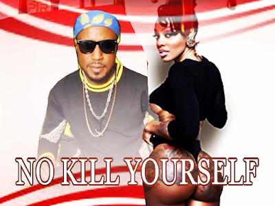 DOWNLOAD MP3: Akwa Don - No Kill Yourself