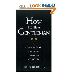How to be a Gentleman: Etiquette