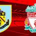 مباراة بيرنلي ضد ليفربول من مسابقة الدوري الانجليزي