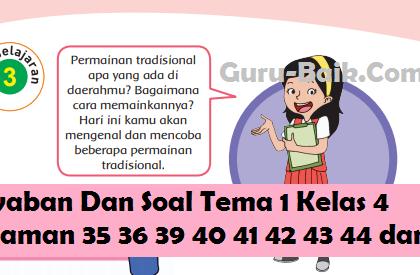 Jawaban Dan Soal Tema 1 Kelas 4 Halaman 35 36 39 40 41 42 43 44 dan 45