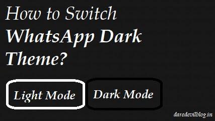 How to Switch WhatsApp Dark Theme? WhatsApp Dark theme, Dark Theme
