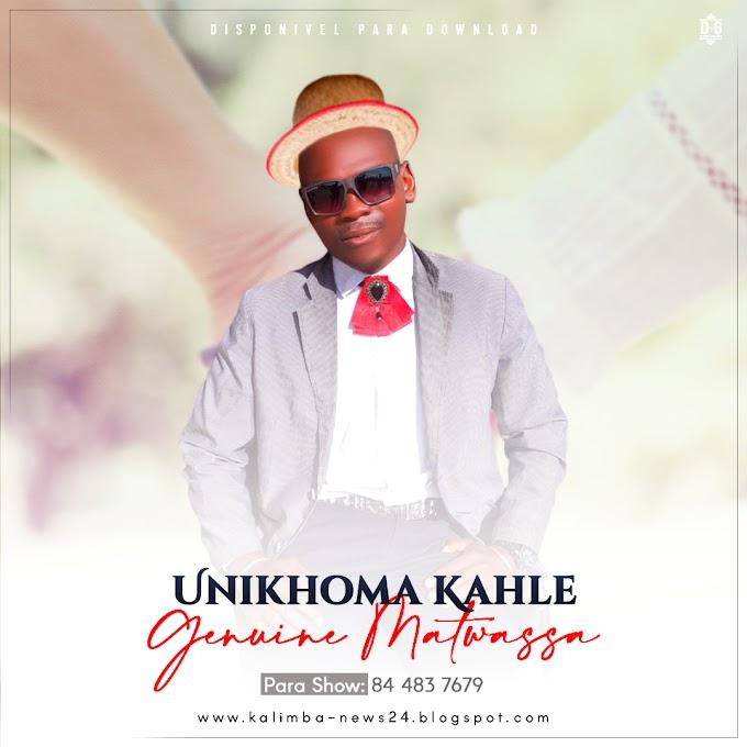 GENUINE MATWASSA-UNIKHOMA KAHLE(ESCLUSIVO 2020)[DOWNLOAD MP3]