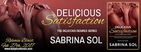 Release Blast: Delicious Satisfaction by Sabrina Sol