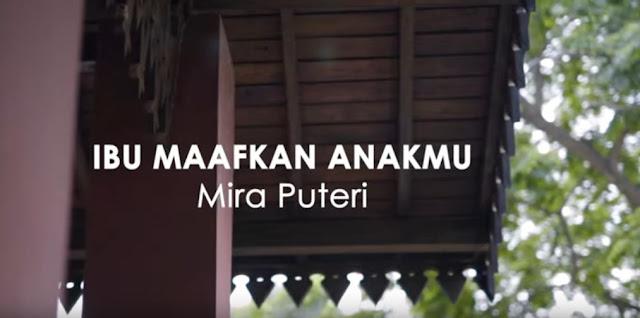 Lirik Lagu Ibu Maafkan Anakmu - Mira Putri (2020)
