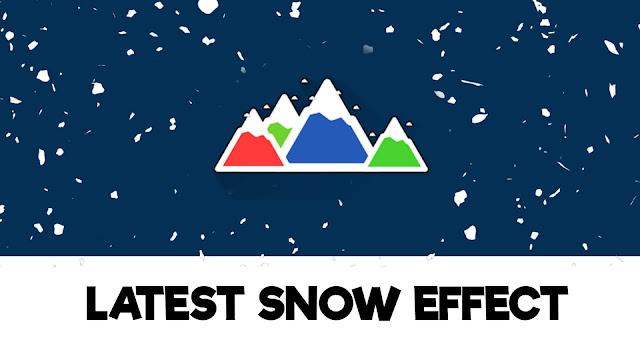 Latest Snow Effect