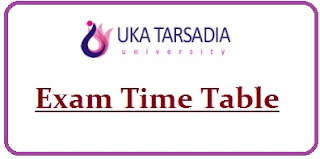 Uka Tarsadia University Exam Date Sheet 2020