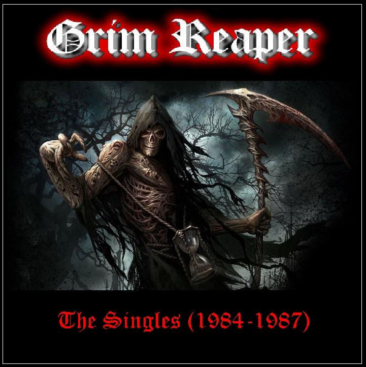 Grim Reaper (UK) - The Singles (1984-1987) [Bootleg Comp.]