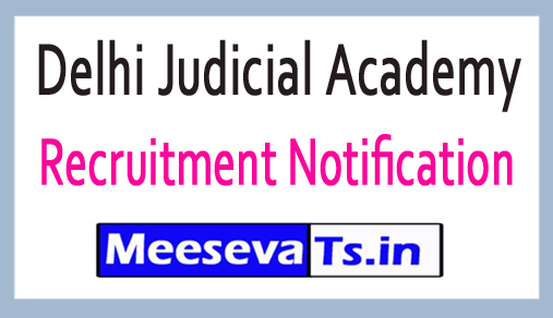 Delhi Judicial Academy DJA Recruitment