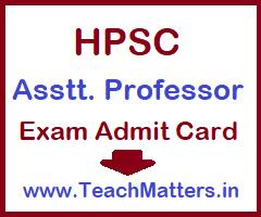 image: HPSC Assistant Professor Admit Card 2021 @ TeachMatters