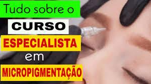 Curso Online Expert em Micropigmentação