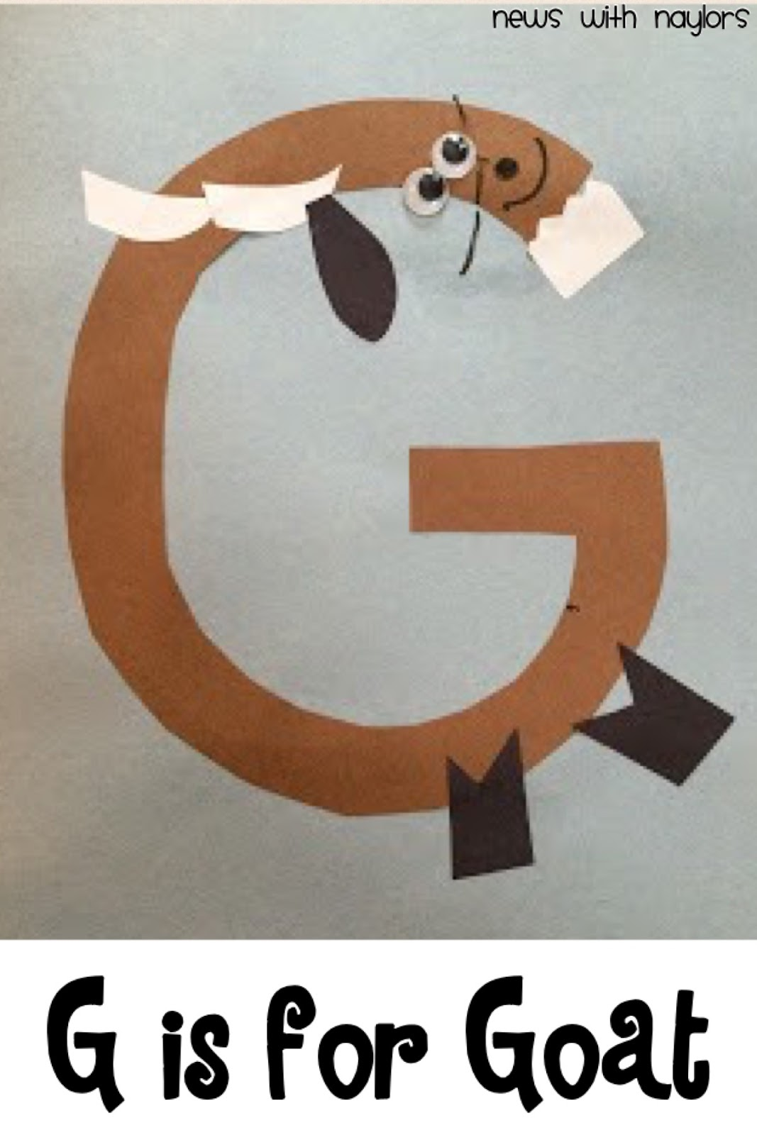 News with Naylors: Letter G: G is for Goat, Billy Goat Gruff