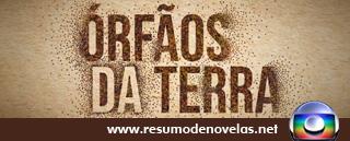 Novela Orfaos da Terra - www.resumodenovelas.net