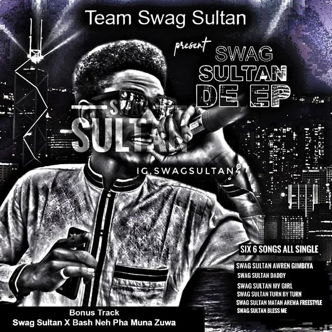[Music EP] Swag Sultan - swag sultan de EP #arewapublisize