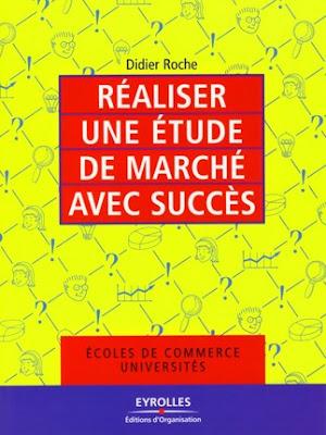 Réaliser une étude de marché avec succès PDF