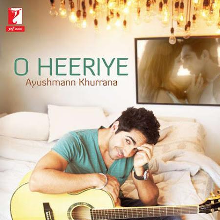 O Hiriye - Ayushman Khurana (2013)