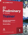 B1 Preliminary for Schools Trainer 1 for the Revised 2020 Exam (PDF bản đẹp + Audio)