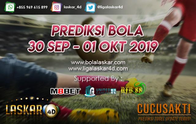 PREDIKSI BOLA TANGGAL 30 SEP – 01 OKT 2019