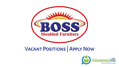 Boss Moulded Furniture Jobs In Pakistan May 2021 Latest | Apply Now
