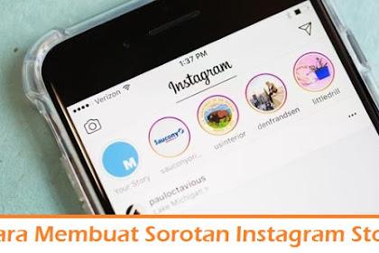 3 Cara Membuat Sorotan Instagram Story di Profile dengan Mudah