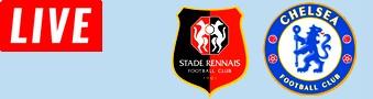 Rennes vs Chelsea LIVE STREAM streaming