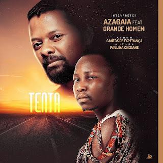 Azagaia - Tenta (feat. Grande Homem) ( 2020 ) [DOWNLOAD]
