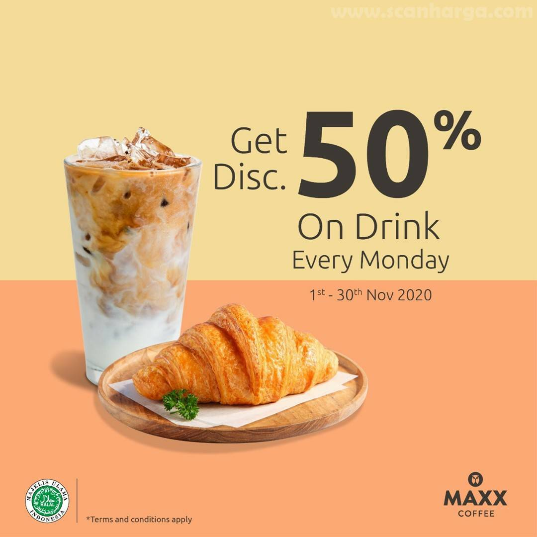 Promo Maxx Coffee Diskon 50% untuk semua Minuman Setiap Senin