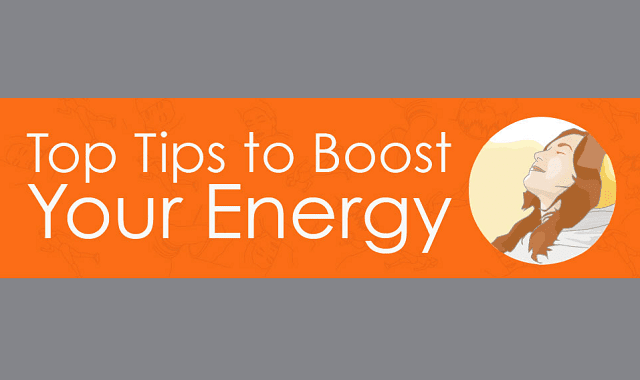 Top Tips for Boosting your Energy
