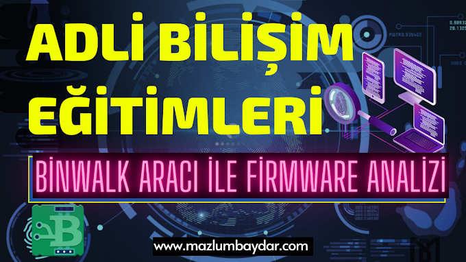 Digital Forensics | Binwalk Aracı ile Firmware Analizi