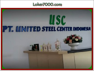 Loker terbaru PT. united Steel Center Indonesia (USC)