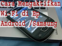 Cara Mengaktifkan Wi-Fi di Hp Android /Samsung 1
