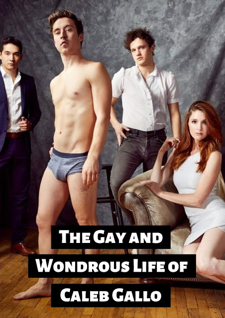 The Gay and Wondrous Life of Caleb Gallo