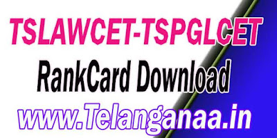 TS Telangana TSLAWCET-TSPGLCET 2018 RankCard Download