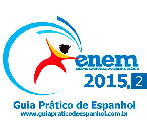 """<p align=""""center"""">ENEM 2015 - Prova de Espanhol 2</p>"""