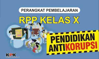 RPP Pendidikan Anti Korupsi Kelas X