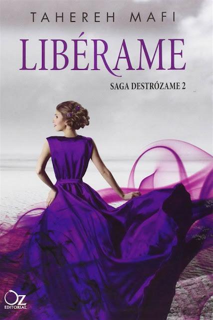 Libérame | Destrózame #2 | Tahereh Mafi