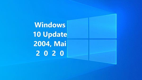 Windows 10 2004 Update