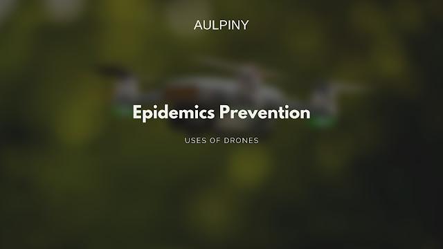 Epidemics Prevention