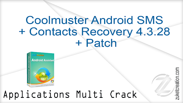 Coolmuster Android SMS + Contacts Recovery 4.3.28 + Patch   |   19 MB
