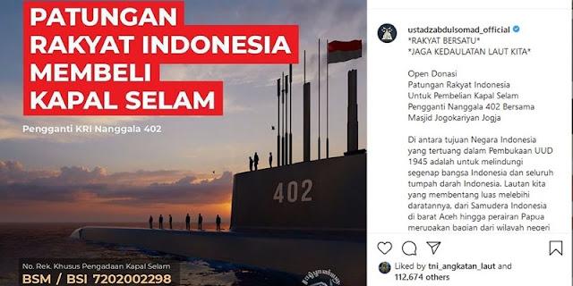 Ulama Bergerak, UAS Galang Donasi Beli Kapal Selam Pengganti Nanggala-402