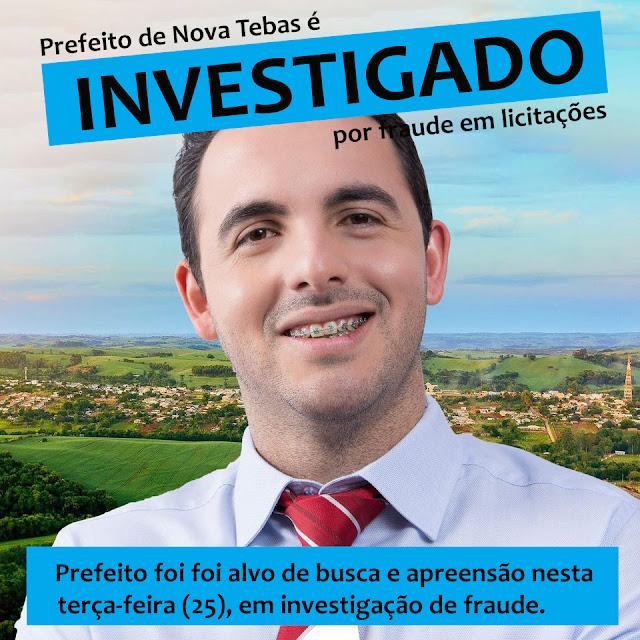Prefeito de Nova Tebas é alvo de busca e apreensão em investigação de fraude