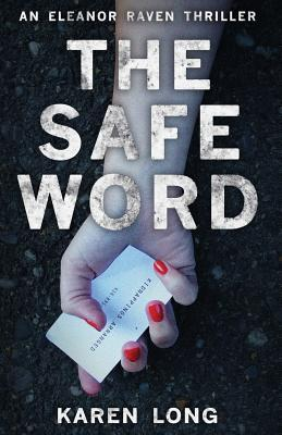 The safe word karen long book review