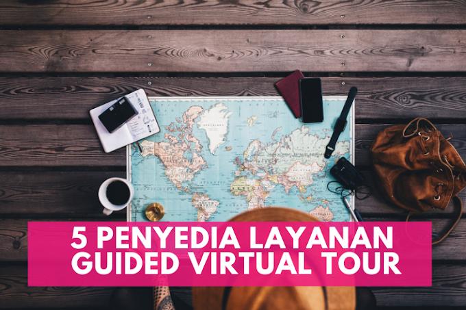 5 Penyedia Layanan Virtual Tour