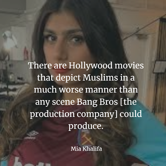 Mia Khalifa Quote about she is a bad image for Muslim