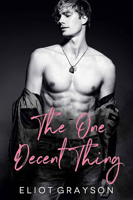 The one decent thing   Eliot Grayson