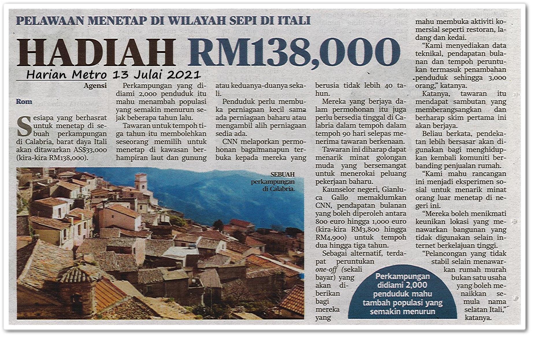Hadiah RM138,000 - Keratan akhbar Harian Metro 13 Julai 2021